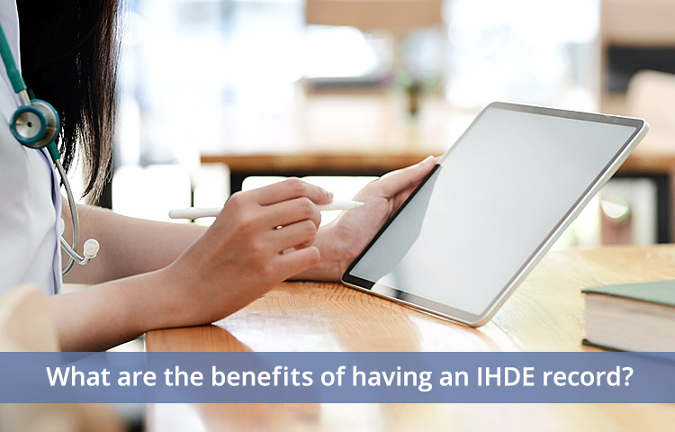 What are the benefits of having an IHDE record?